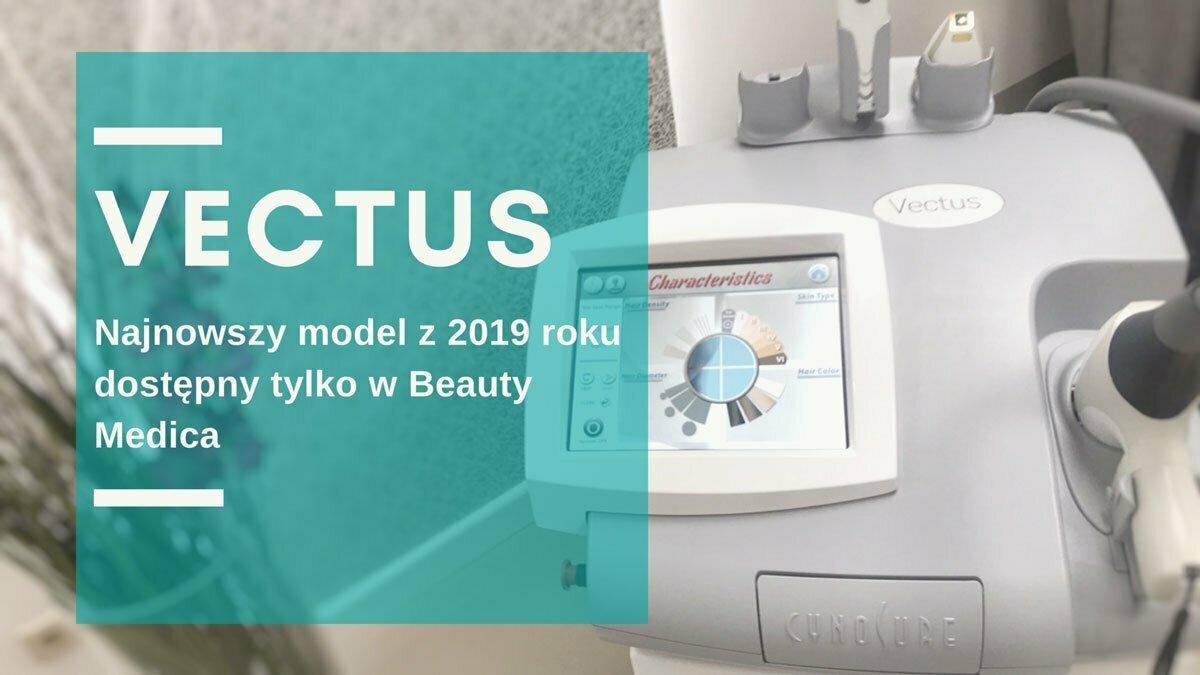 Nowy Vectus w Toruniu  – depilacja / epilacja medycznym laserem diodowym.