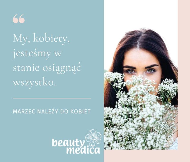 W Beauty Medica marzec należy do kobiet!